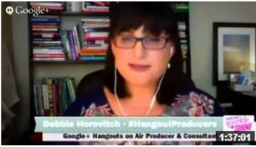 Debbie Horovitch Thought Leader on Google Plus Hangouts on Air #002